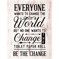 Wood Pallet Art - Be the Change - Toilet Paper