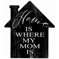 Home is Where my Mom Is - House Cut Out Pallet Art